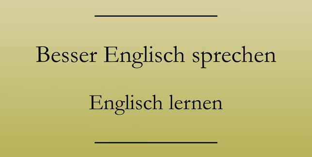 Englisch lernen und verbessern, Ausdrucksweise. #englischlernen