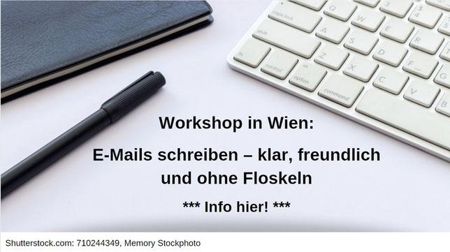 Bild bezeichnet: Workshop in Wien: E-Mails schreiben - klar, freundlich und ohne Floskeln. Info hier (klick)!