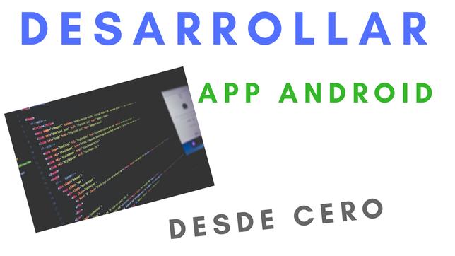 Desarrollar App Android Desde Cero