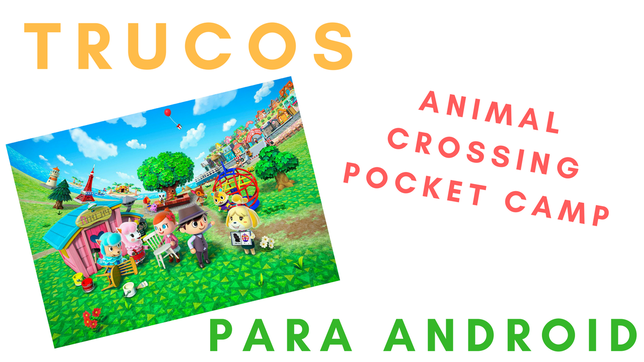 40 Trucos Para Animal Crossing Pocket Camp Para Android