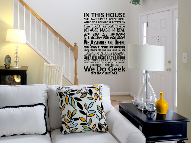 In This House - We Do Geek wall art sticker. From wallartcompany.co.uk
