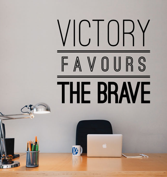 Victory Favours The Brave vinyl wall art.
