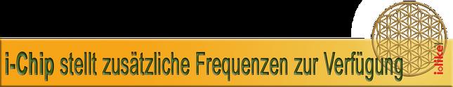 i-chip Frequenz körperfrequenz bioresonanz biorythmus e-chip Handy Tablet Fernsteuerung Drohne chter vitalisieren Wechselrichter Störfrequenzen Wechselrichter Elektrosmog Magnetit-Kristalle Skalare HRV Gesundheits Campus Luzern Osmosewasser test WLAN Rout