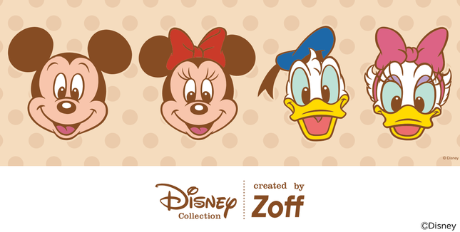 Disney Collection created by Zoff Happiness Series(ディズニーコレクション クリエイテッド バイ ゾフ ハピネス シリーズ)
