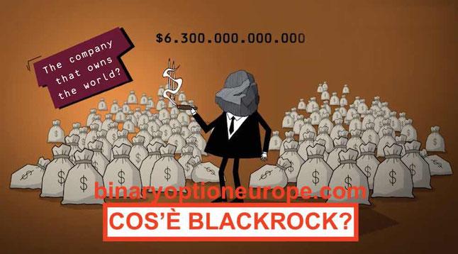 Blackrock cos'è come funziona il fondo che governa il mondo
