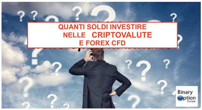 Quanti soldi investire nel trading cfd criptovalute