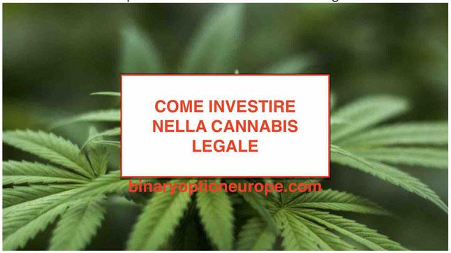 Come vendere comprare investire nella Cannabis legale: Soldi facili