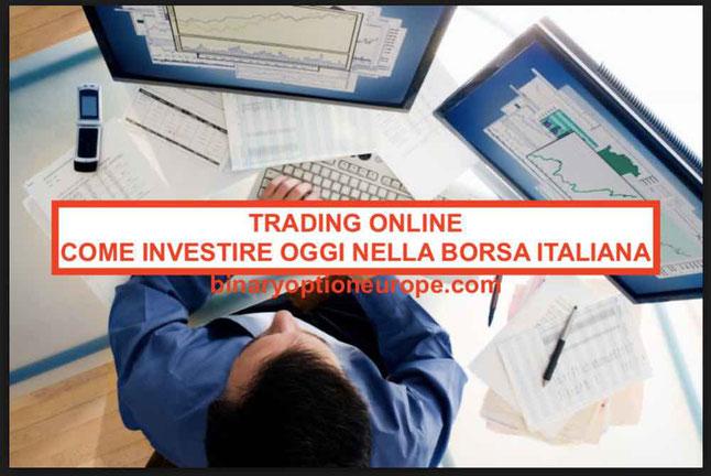Trading online: come investire oggi sulla borsa italiana