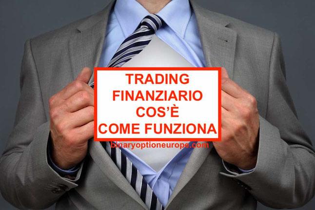 Trading finanziario come funziona le opinioni significato guida