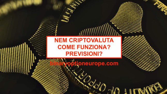 nem criptovaluta previsioni quanto vale come comprare in italia