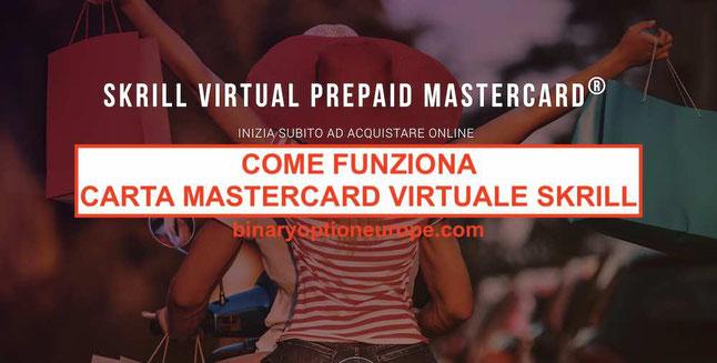 Skrill carta virtuale Mastercard prepagata come funziona e richiedere