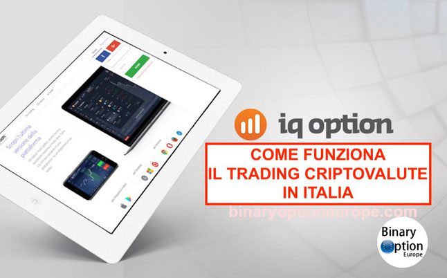 iq option come funziona in italia trading criptovalute bitcoin