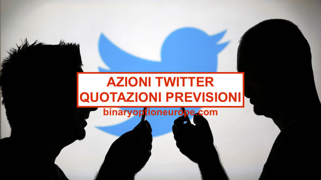 comprare azioni twitter quotazioni grafico notizie previsioni