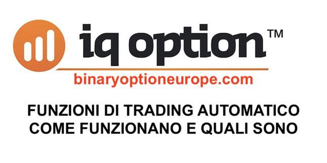Trading automatico IQ Option come funziona Forum pareri Guida