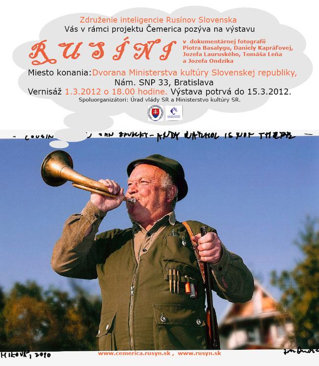 Výstava Rusíni v dokumentárnej fotografii Piotra Basalygu, Daniely Kapráľovej, Jozefa Lauruského, Tomáša Leňa, Jozefa Ondzíka