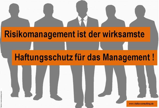 Risiko-Consulting - Risikomanagement ist im Mittelstand der wirksamste Haftungsschutz für das Management