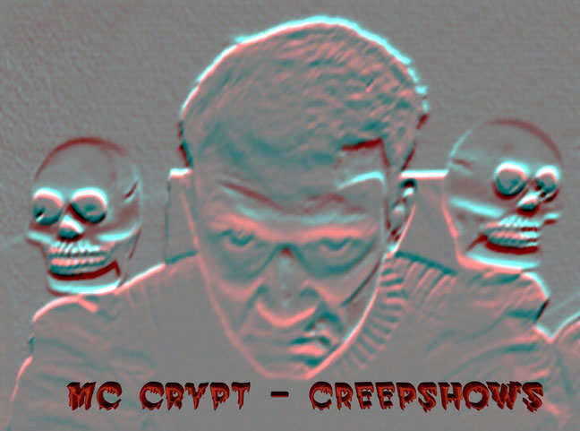 MC CRYPT - CREEPSHOWS