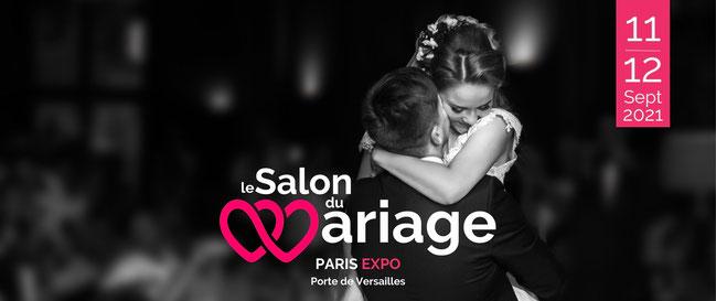 Le Salon du Mariage à Paris - 11 et 12 Septembre 2021