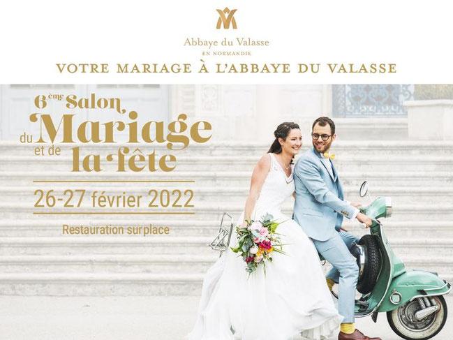 Salon du Mariage et de la Fête de l'Abbaye du Valasse 23 et 24 Janvier 2021