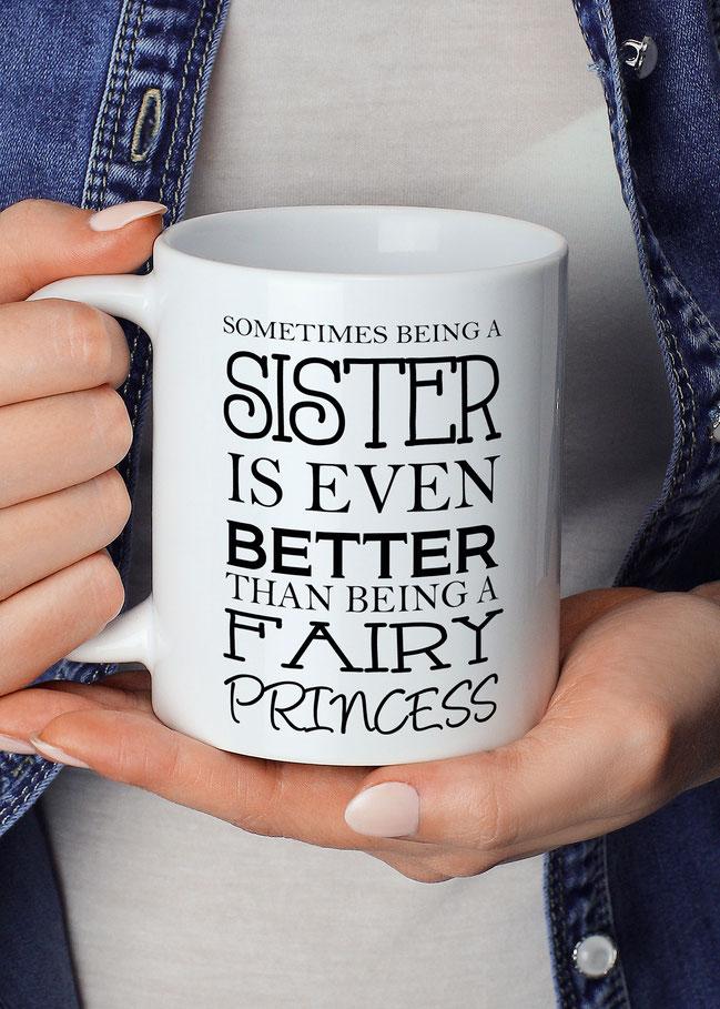 Tasse mit Spruch Geschenk Schwester