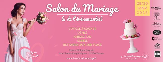 Salon du mariage et de l'événementiel de Vernon 29 et 30 Janvier 2022