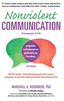 Nonviolent Communication: A Language of Life  (2015) by Marshall B. Rosenberg, PhD