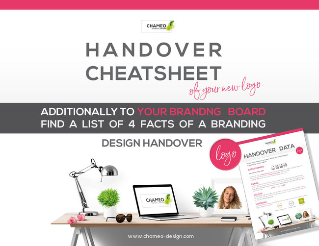 This is the handover cheatsheet of your new logo and branding. Chameo design clarifies confusing facts like RGB & CMYK modus, dpi, vector and pixel fomat. PNGfiles to have a transparent background  and many questions more. Feel free to download!