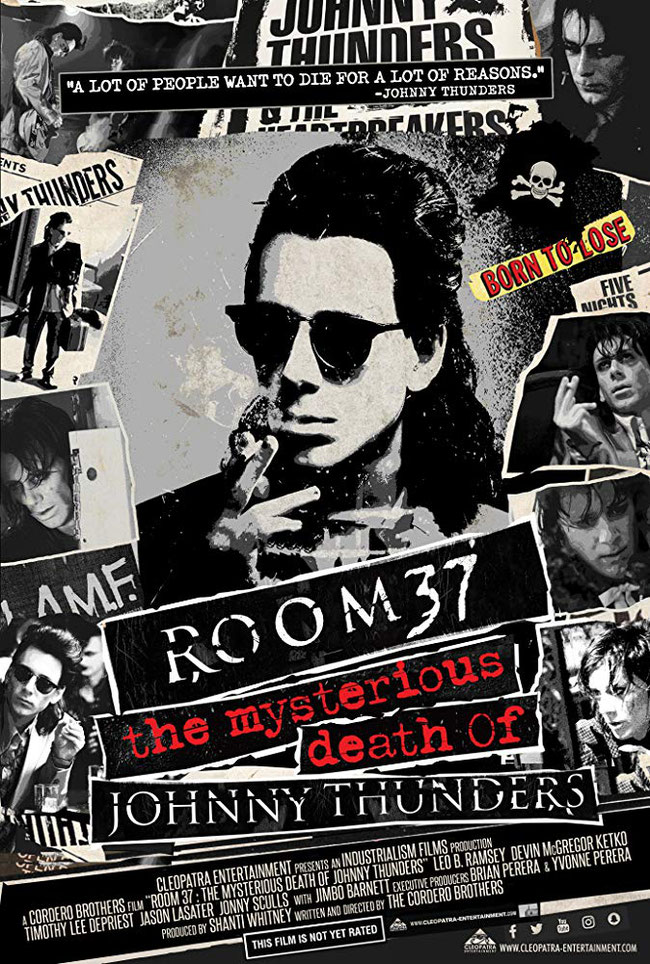 Room 37 The Mysterious Death Of Johnny Thunders,  Movie,   trailers, hd, borntoloose,heheartbreakers, New York Dolls, cleopatra entertainment, Johnny Thunders, biography,