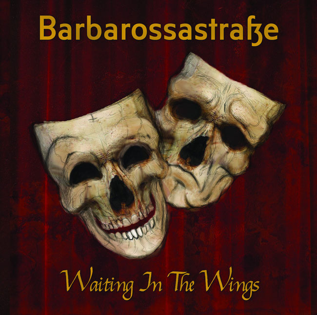 Waiting in the Wings, the new album by Barbarossastraße