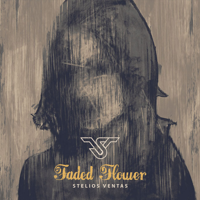 "STELIOS VENTAS - new EP ""Faded flower"".....out on June 15th"