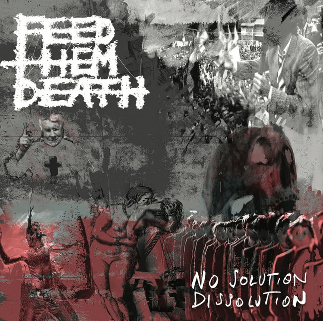 Feed Them Death, nihilistic, death, grind, Exposed Parading Dissent, lyric video, Rockers And Other Animals, Rock News, Rock Magazine, Rock Webzine