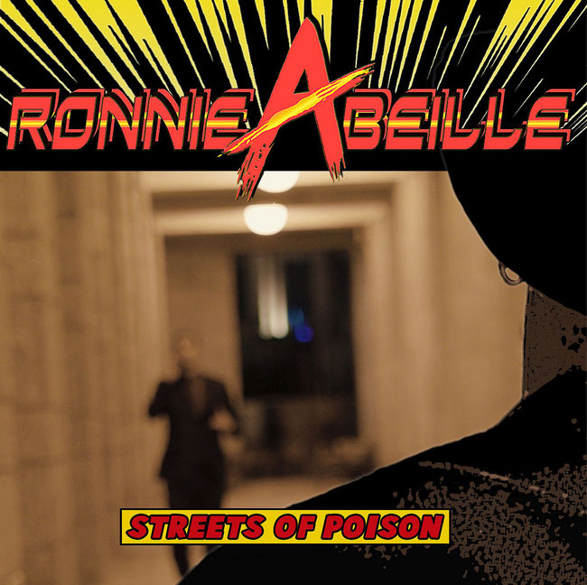 Streets Of Poison. Single, video, Ronnie Abeille, Dancing Scrap, Hell Or Nothing, new solo album, 80's, industrial, dance, Kory Clarke, Warrior Soul, Rockers And Other Animals, Rock News, Rock Magazine, Rock Webzine