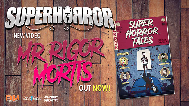 "Superhorror: online the third video ""Mr. Rigor Mortis"""