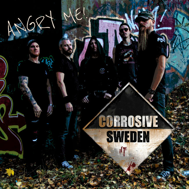 "Corrosive Sweden the new single ""Angry Me"" on the 7th of December"