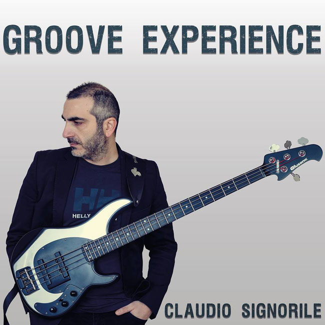 Claudio Signorile, available the new album Groove Experience
