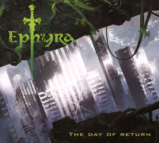 The new album by Ephyra: The Day Of Return has been released