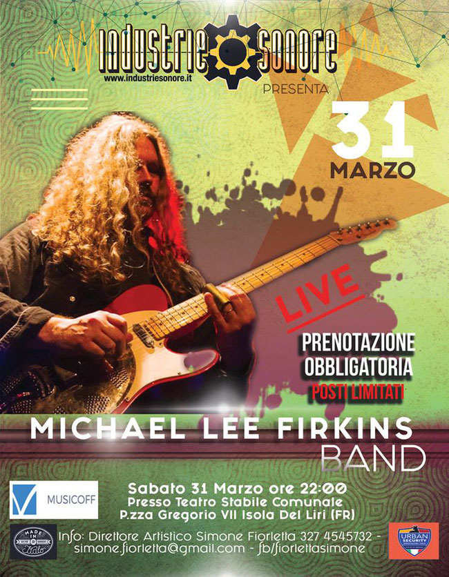 Michael Lee Firkins Band Live @ Teatro Stabile, Isola Del Liri (FR)