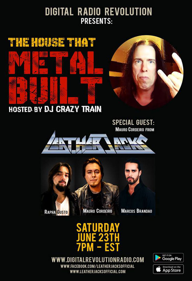 LeatherJacks, 23 June live @   House That Metal Built Show hosted by DJ Crazy Train - Randall Edwards