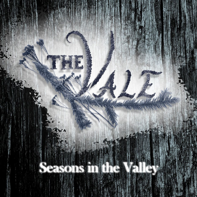 "The Vale releases the debut full-length  ""Seasons in the Valley"""