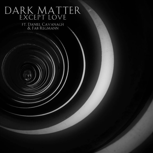"The Iranian band DARK MATTER presents the video for ""Except Love"" with Daniel Cavanagh & Fab Regmann"