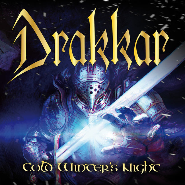 "Power Metal, italian band, DRAKKAR, ""Cold Winter's Night"", EP, My Kingdom Music, Alessandro Bragalini"