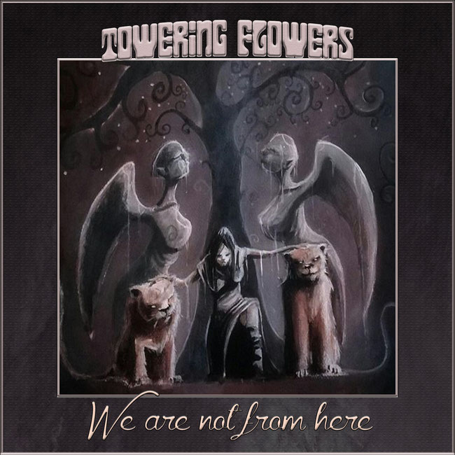 We Are Not From Here, EP, Towering Flowers