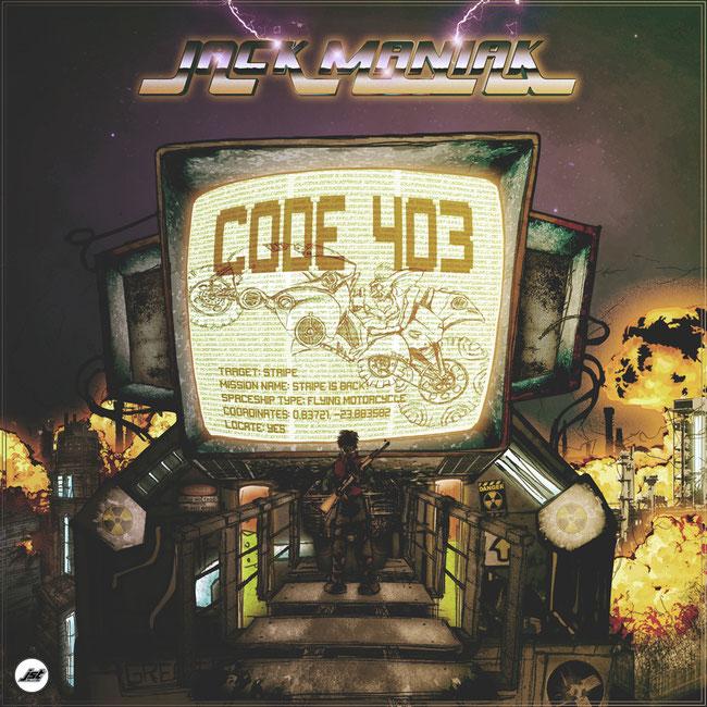 Jack Maniak, : Code 403, Jet Set Trash Records,