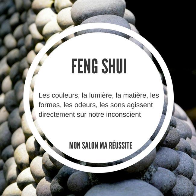 Feng Shui, coiffeurs, lumière, sons, couleurs, matières, formes, odeurs, inconscient