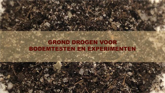 GROND DROGEN VOOR BODEMTESTEN EN EXPERIMENTEN