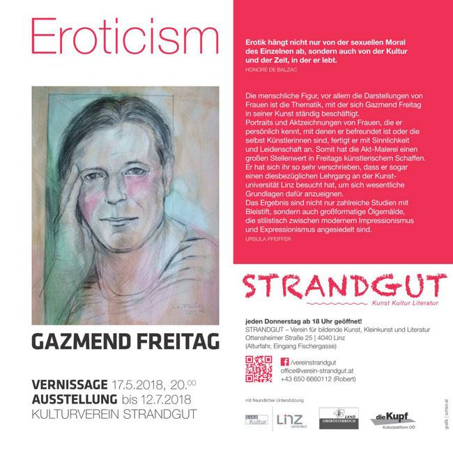 Gazmend Freitag: Eroticism, Ausstellung in Kulturverein Strandgut Linz, 17.05.2018