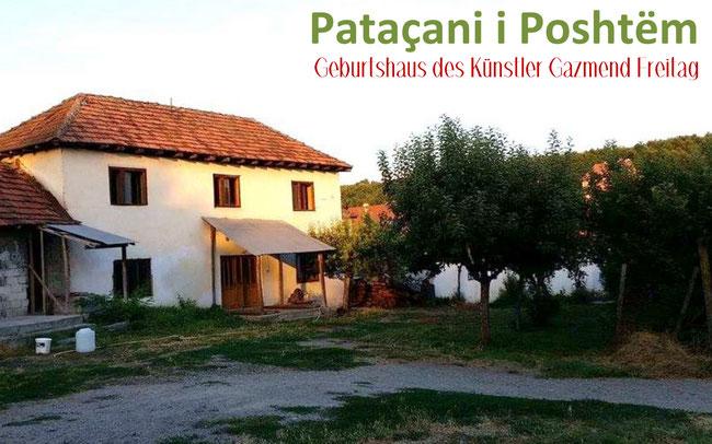 Das kosovarische Dorf Pataqani i Poshtëm ist der Geburtsort des  Künstler Gazmend Freitag. Er lebte hier bis zum Alter von 22 Jahren.