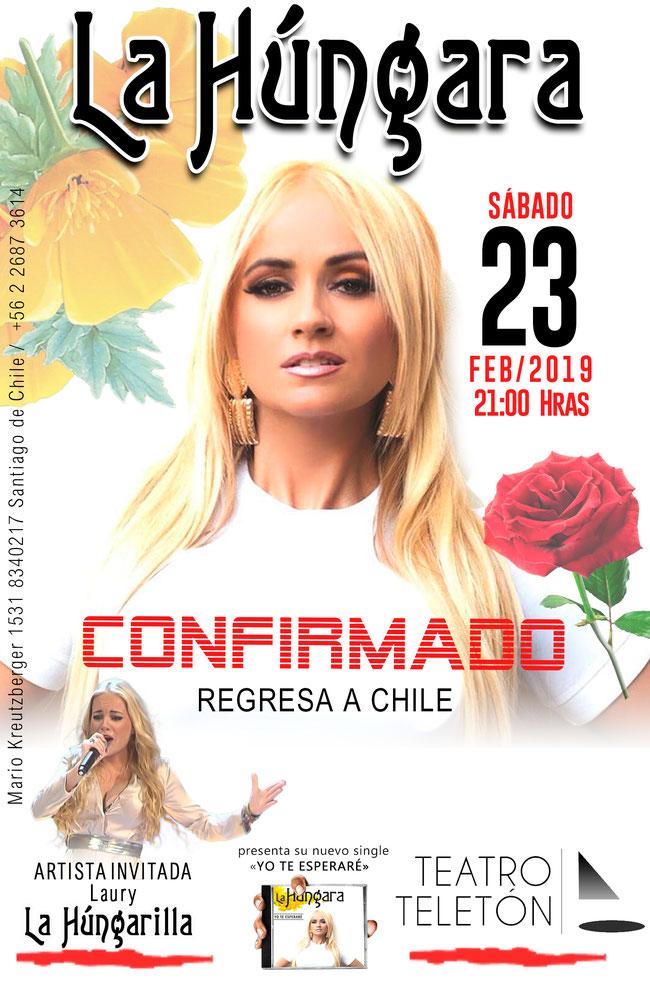 Confirmado La Húngara en Chile Sábado 23 de Febrero 2019 ,Teatro Teletón ,Artista Invitada Laury La Húngarilla 21 horas
