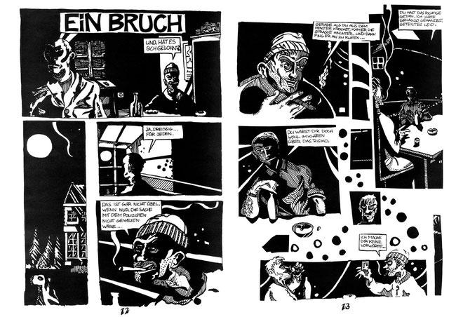 """""""Ein Bruch"""" lautete die Comic-Kurzgeschichte die vor etlichen Jahren - noch zu Schulzeiten - für das Bremer Comicmagazin """"Panel"""" vom Bremer Zeichner Niels-Schröder geschaffen wurde."""