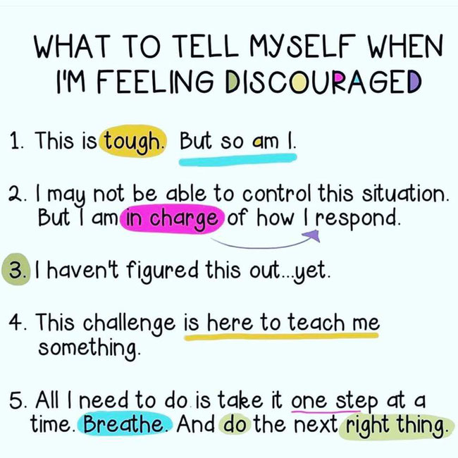 what to tell myself when I'm feeling discouraged
